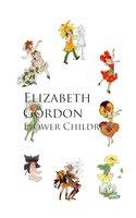 Flower Children - Elizabeth Gordon