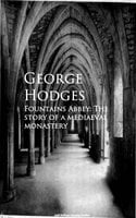 Fountains Abbey - George Hodges
