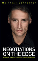 Negotiations on the Edge - Matthias Schranner