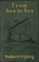 From Sea to Sea; Letters of Travel - Rudyard Kipling