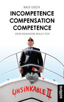 Incompetence Compensation Competence - Ralf Lisch