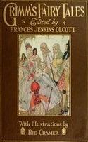 Grimm's Fairy Tales - Jacob Grimm, Wilhelm Grimm
