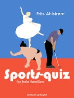 Sports-quiz for hele familien - Frits Ahlstrøm