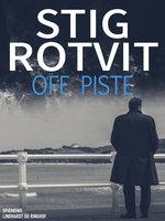 Off piste - Stig Rotvit