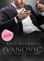 Ivanovic - Kris Buendía