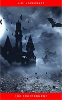 The Disinterment - H.P. Lovecraft
