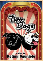 Two Dogs - Rotimi Ogunjobi