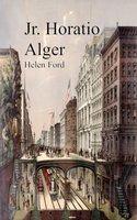 Helen Ford - Jr. Horatio Alger