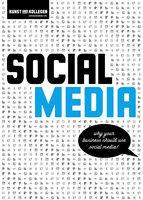 Social Media - Why your business should use social media! - Kunst und Kollegen Kommunikationsagentur GmbH