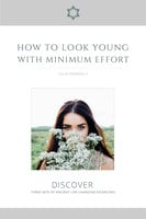How to Look Young with Minimum Effort - Yulia Kenneally
