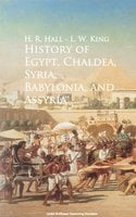 History of Egypt, Chaldea, Syria, Babylonia, and Assyria - H. R. Hall, L.W. King