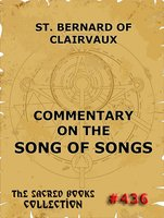 Commentary on the Song of Songs - Saint Bernard of Clairvaux