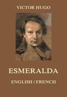 Esmeralda: English / French - Victor Hugo