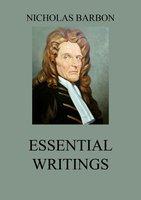 Essential Writings - Nicholas Barbon