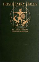 Irish Fairy Tales - James Stephens