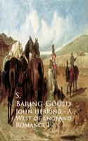 John Herring - A West of England Romance - S. Baring-Gould