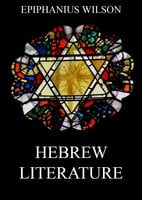 Hebrew Literature - Epiphanius Wilson