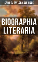 BIOGRAPHIA LITERARIA - Samuel Taylor Coleridge