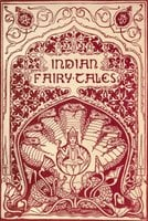 Indian Fairy Tales - Joseph Jacobs