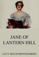 Jane Of Lantern Hill - Lucy Maud Montgomery