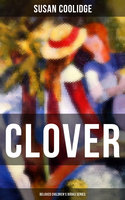 Clover (Beloved Children's Books Series) - Susan Coolidge