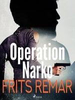 Operation Narko - Frits Remar