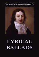 Lyrical Ballads - William Wordsworth,Samuel Taylor Coleridge
