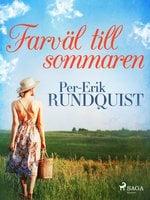 Farväl till sommaren - Per-Erik Rundquist