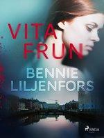 Vita frun - Bennie Liljenfors