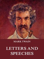 Mark Twain's Letters & Speeches - Mark Twain