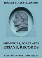 Memories, Portraits, Essays and Records - Robert Louis Stevenson