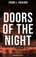 Doors of the Night (Murder Mystery Classic) - Frank L. Packard