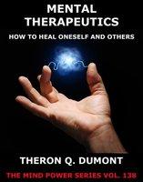 Mental Therapeutics - Theron Q. Dumont