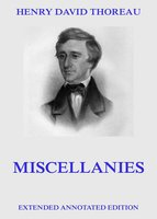 Miscellanies - Henry David Thoreau