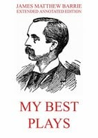 My Best Plays - James Matthew Barrie