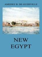 New Egypt - Amedee Baillot de Guerville