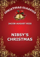Nibsy's Christmas - Jacob August Riis