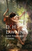 Love Poems and Others - D.H. Lawrence
