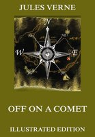 Off On A Comet - Jules Verne