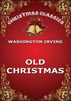 Old Christmas - Washington Irving