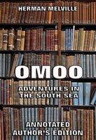 Omoo: Adventures in the South Seas - Herman Melville