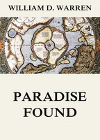 Paradise Found - William F. Warren