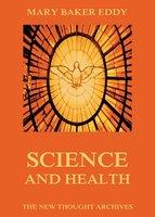Science And Health - Mary Baker Eddy