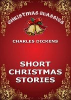 Short Christmas Stories - Charles Dickens