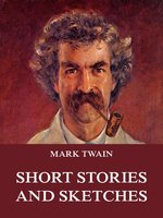 Short Stories And Sketches - Mark Twain