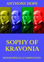 Sophy of Kravonia - Anthony Hope