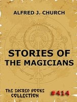 Stories Of The Magicians - Alfred J. Church