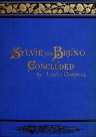 Sylvie And Bruno Concluded - Lewis Carroll