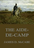 The Aide-De-Camp - James D. McCabe