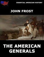 The American Generals - John Frost